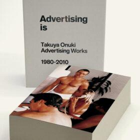 Advertising is Takuya Onuki Advertising Works 1980-2010の画像